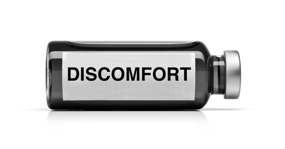 Discomfort is the New Immunization